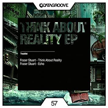 Think About Reality EP
