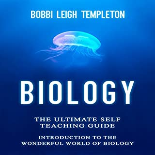 Biology: The Ultimate Self Teaching Guide cover art