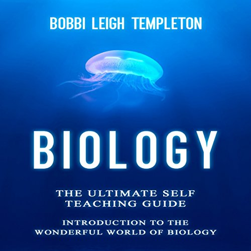 Biology: The Ultimate Self Teaching Guide audiobook cover art