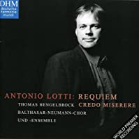Lotti: Requiem in F / Miserere / Credo by HENGELBROCK / BALTHASAR NEUMANN ENSEMBLE (2001-11-06)