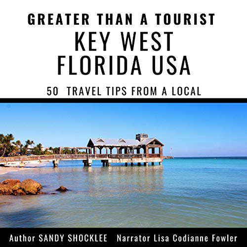 Greater Than a Tourist - Key West Florida  By  cover art