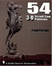 54 3-D Scroll Saw Patterns (Schiffer Book for Woodturners)
