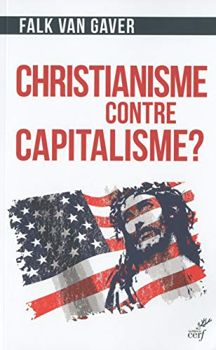 Christianisme contre capitalisme ?