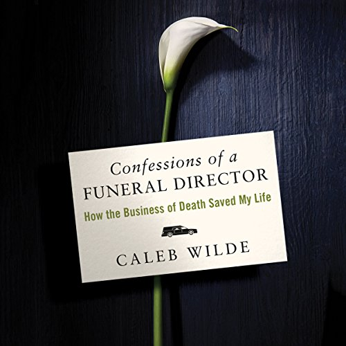 Confessions of a Funeral Director audiobook cover art