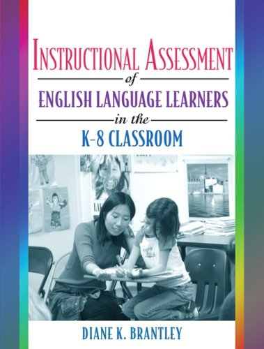 Instructional Assessment of English Language Learners in...