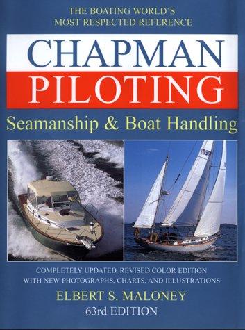 Chapman Piloting Seamanship & Boat Handling