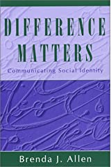 Difference Matters: Communicating Social Identity Broché