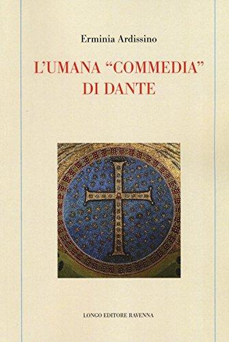L'umana «commedia» di Dante