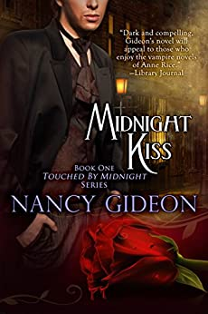 Midnight Kiss (Touched by Midnight Book 1) by [Nancy Gideon]