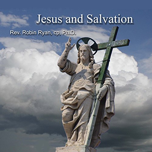 Jesus and Salvation audiobook cover art
