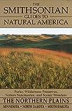 The Smithsonian Guides to Natural America: The Northern Plains: Minnesota, North Dakota, South Dakota