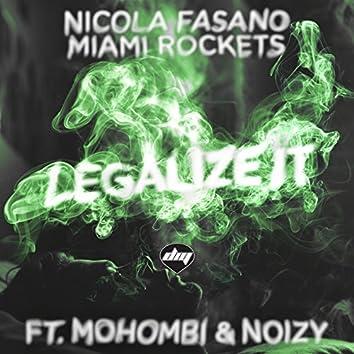 Legalize it (feat. Mohombi, Noizy)