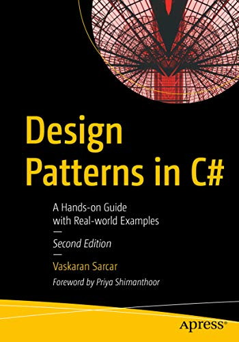 Design Patterns in C#: A Hands-on Guide with Real-world Examples (English Edition)