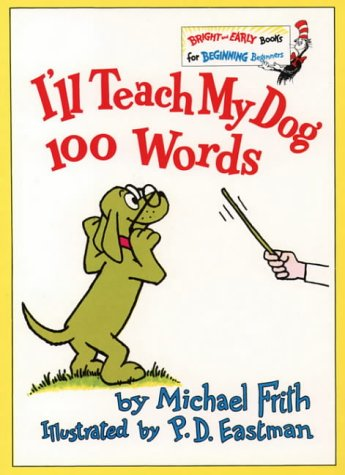 I'll Teach My Dog 100 Words (Bright and Early Books)の詳細を見る