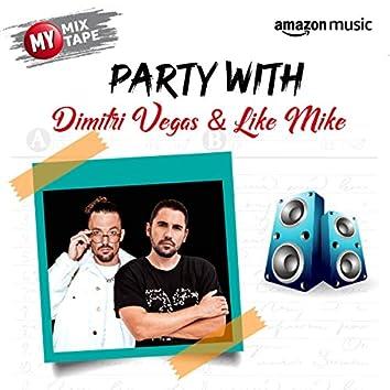 Dimitri Vegas & Like Mike: My Mixtape