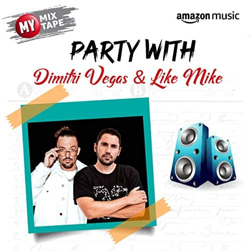 Curated by Dimitri Vegas & Like Mike
