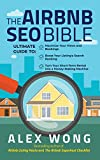 The Airbnb SEO Bible: The Ultimate Guide to Maximize Your Views and Bookings, Boost Your Listing's Search Ranking, and Turn Your Short Term Rental ... Machine (Airbnb Superhost Blueprint)