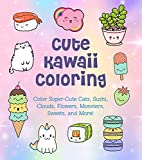 Cute Kawaii Coloring: Color Super-Cute Cats, Sushi, Clouds, Flowers, Monsters, Sweets, and More! (Creative Coloring, 11)