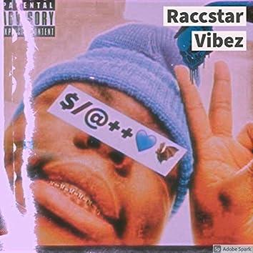 Raccstar Vibez