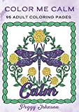 Color Me Calm: 95 Adult Coloring Pages