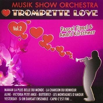 Trompette Love, Vol. 2