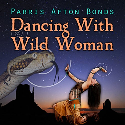 Dancing with Wild Woman audiobook cover art