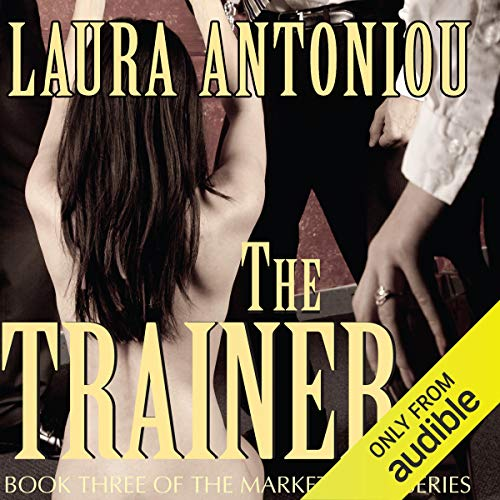 The Trainer: Book Three of the Marketplace Series cover art