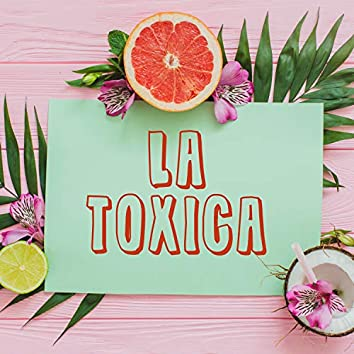 La Toxica (Remix)