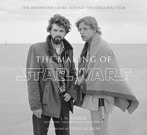 Rinzler, J: Making of Star Wars: The Definitive Story Behind the Original Film