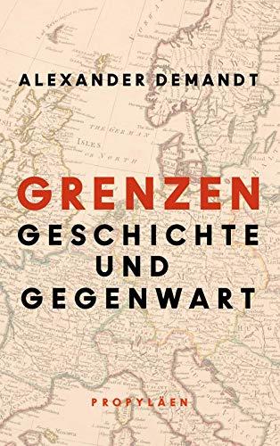 Grenzen: Geschichte und Gegenwart