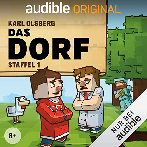 Das Dorf: Die komplette 1. Staffel                   By:                                                                                                                                 Karl Olsberg                               Narrated by:                                                                                                                                 Izzi,                                                                                        TheKedosZone,                                                                                        Michael-Che Koch,                   and others                 Length: 9 hrs and 18 mins     Not rated yet     Overall 0.0