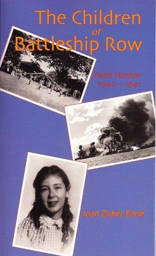 The Children of Battleship Row: Pearl Harbor 1940-41
