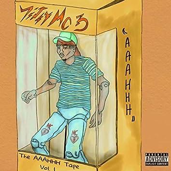 The AAAHHH Tape Vol. 1