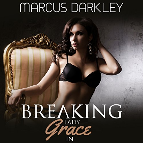 Breaking Lady Grace In audiobook cover art