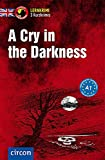 A Cry in the Darkness: Englisch A1 (Compact Lernkrimi - Kurzkrimis) - Astley