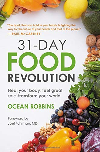 [Ocean Robbins] 31-Day Food Revolution: Heal Your Body, Feel Great, and Transform Your World - Hardcover