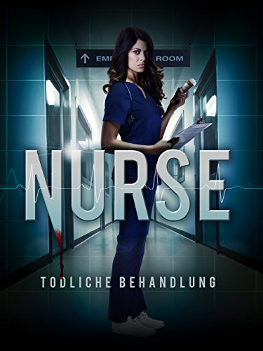 The Nurse - Todliche Behandlung [dt./OV]