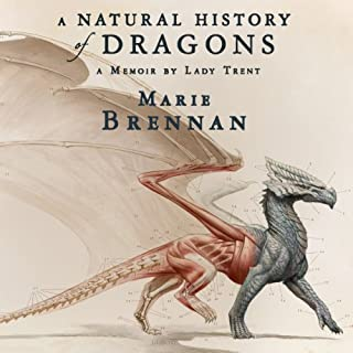 A Natural History of Dragons audiobook cover art