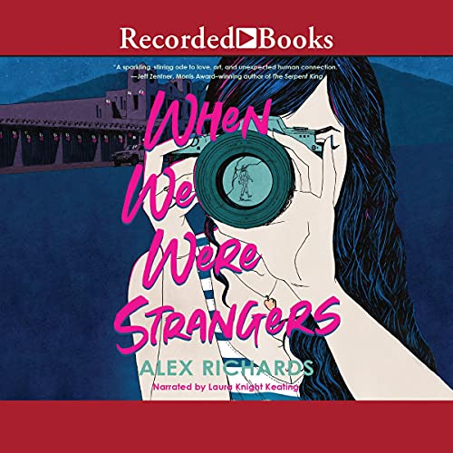 When We Were Strangers Audiobook By Alex Richards cover art