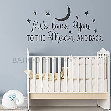 Amazon Com Battoo We Love You To The Moon And Back Wall Decal Nursery Wall Decal Moon And Stars Nursery Decals Children Wall Decor Wall Decals Nursery Black 30 Wx15