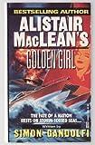 Alistair MacLean's Golden Girl