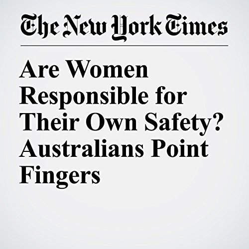 Are Women Responsible for Their Own Safety? Australians Point Fingers copertina