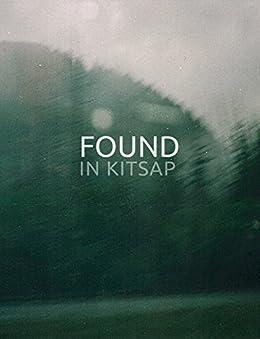Found in Kitsap by [Luke Guidici]