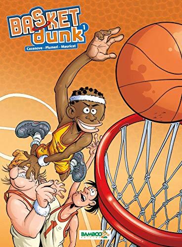 Basket dunk - tome 1