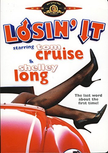 Losin' It by Tom Cruise