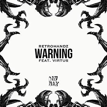Warning (feat. Virtus)