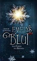 Emelys Blut: Der Zauber des Schnees