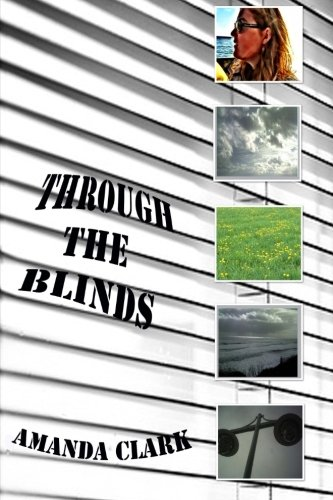Book: Through the Blinds by Amanda Clark