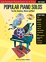 Popular Piano Solos - First Grade: Pop Hits, Broadway, Movies And More! (John Thompson's Modern Course for the Piano)