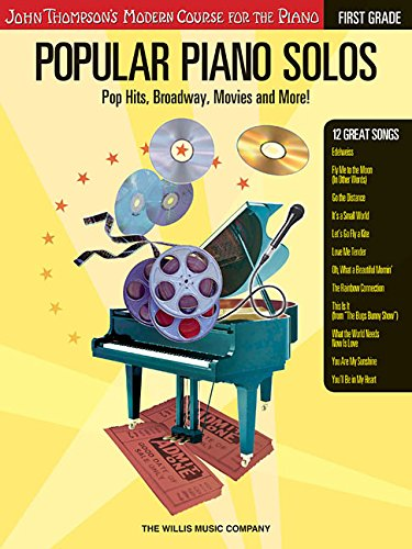 Popular Piano Solos - Grade 1: Pop Hits, Broadway, Movies and More! John Thompson's Modern Course for the Piano Series